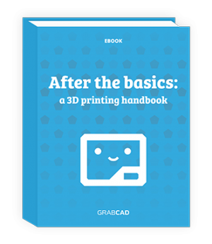 After the Basics: A 3D Printing Handbook