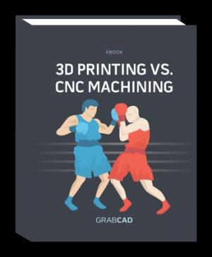 3D Printing VS. CNC Machining