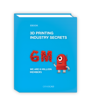 GrabCAD eBook: 3D Printing Industry Secrets